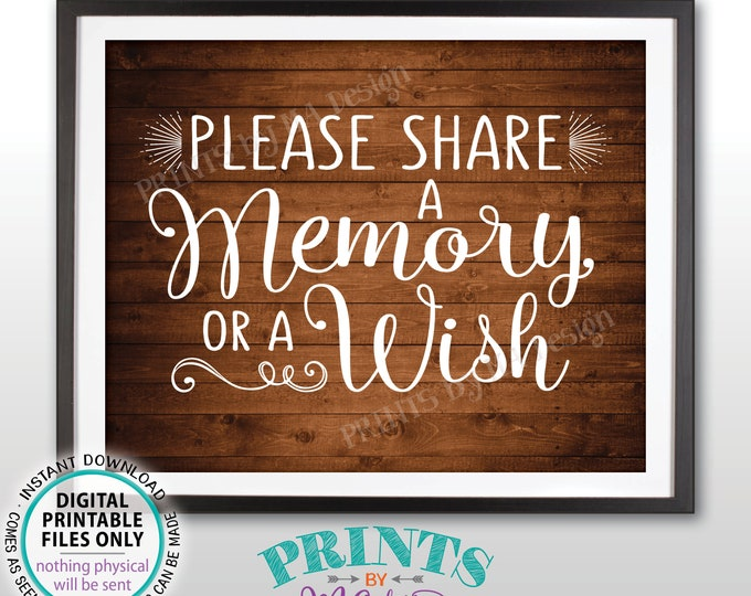 """Share a Memory or a Wish Sign, Write a Memory, Share Memories, Birthday, Retirement, Graduation, PRINTABLE 8x10"""" Rustic Wood Style Sign <ID>"""