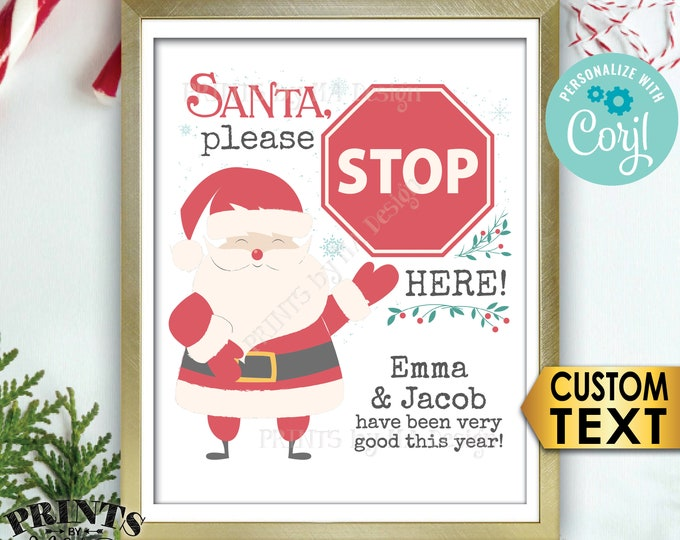 "Santa Stop Here Sign, Please Stop Here Christmas Sign, Custom PRINTABLE 8x10/16x20"" Santa Claus Sign <Edit Yourself with Corjl>"