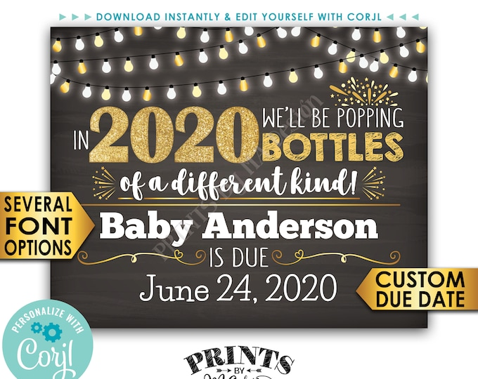 """New Years Pregnancy Announcement Sign, Popping Bottles of a Different Kind in 2020, PRINTABLE 16x20"""" Baby Reveal <Edit Yourself with Corjl>"""
