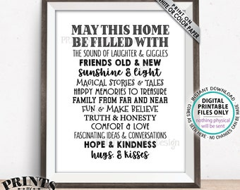 "May This Home Be Filled With Sign, Laughter Giggles Family Friends Stories Memories Hug Truth Honesty Love, PRINTABLE 8x10"" Family Sign <ID>"