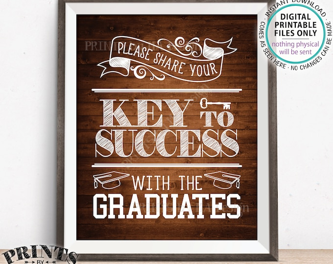 """Please share your Key to Success with the Graduates, Advice for Grads, Graduation Party, PRINTABLE Rustic Wood Style 8x10"""" Grads Sign <ID>"""
