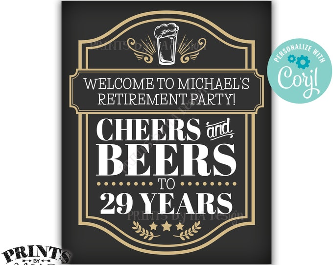 "Cheers and Beers Retirement Party Sign, Cheers to ___ Years, Custom PRINTABLE 8x10/16x20"" Cheers & Beers Sign <Edit Yourself with Corjl>"