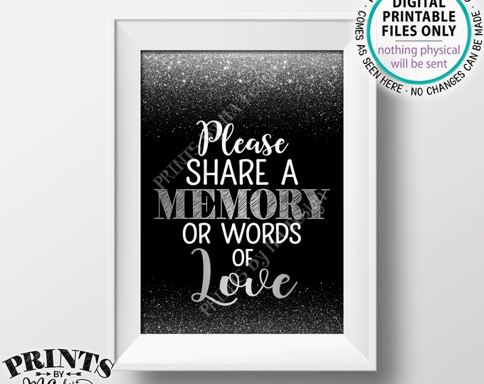 "Share a Memory or Words of Love Sign, Birthday Anniversary Retirement Graduation Memorial, PRINTABLE Black & Silver Glitter 5x7"" Sign <ID>"