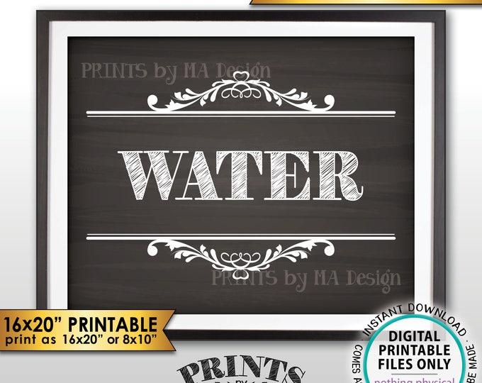 "Water Sign, Wedding Beverage Station Sign, Bridal Shower, Baby Shower, 8x10/16x20"" Chalkboard Style PRINTABLE Instant Download Drink Sign"