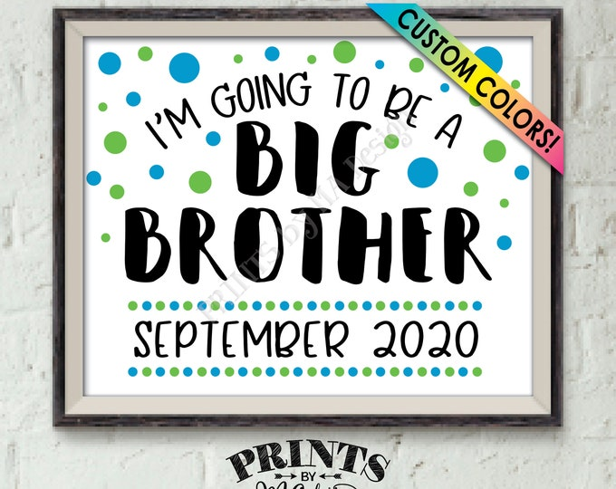 "Baby #2 Pregnancy Announcement Sign, I'm Going to Be a Big Brother, Promoted to Big Bro Promotion, PRINTABLE 8x10/16x20"" Baby Number 2 Sign"