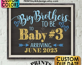 """Baby #3 Pregnancy Announcement, Big Brothers to 3rd Baby Number 3 Photo Prop, Custom Chalkboard Style PRINTABLE 8x10/16x20"""" Baby Reveal Sign"""