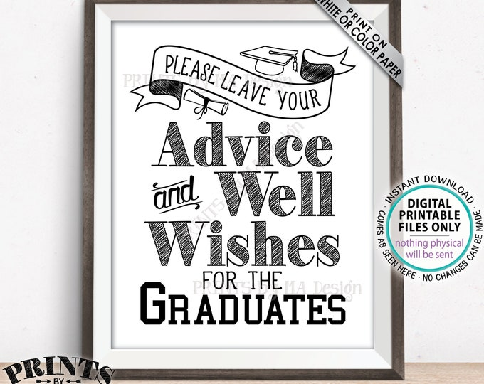"""Graduation Sign, Please Leave your Advice and Well Wishes for the Graduates, Graduation Party Decorations, PRINTABLE 8x10"""" Grads Sign <ID>"""