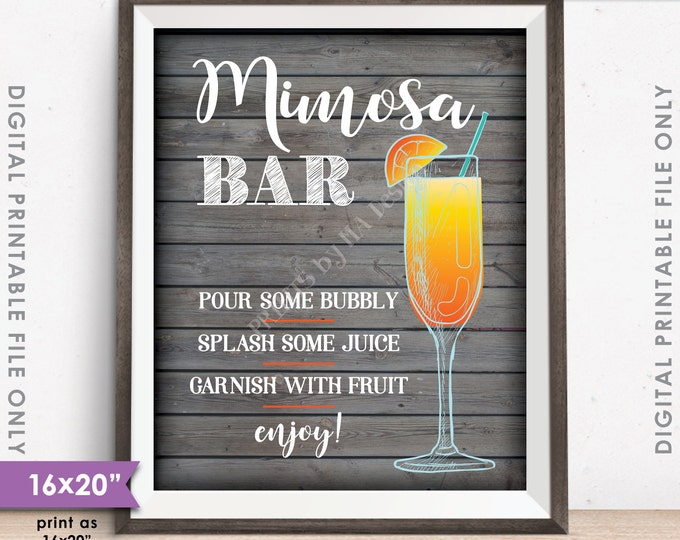 "Mimosa Bar Sign, Make your own Mimosa Sign, Wedding Bridal Shower Brunch, Rustic Wood Style 8x10/16x20"" Instant Download Digital Printable"