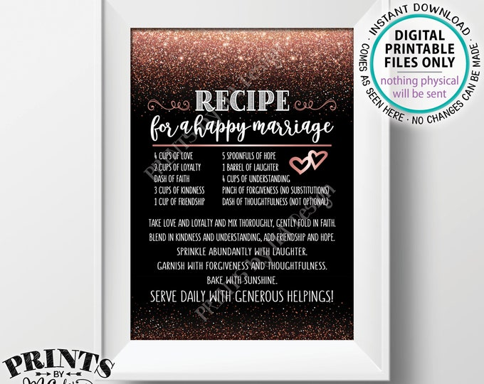 "Recipe for a Happy Marriage Sign, Key to a Happy Marriage, Funny Marriage Advice, PRINTABLE 5x7"" Black & Rose Gold Glitter Wedding Sign <ID>"