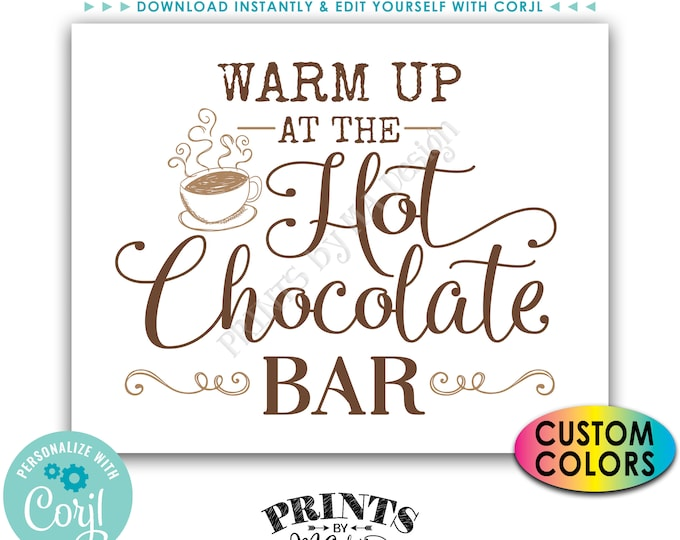 "Warm Up at the Hot Chocolate Bar Sign, Hot Beverage Station, Custom PRINTABLE 8x10/16x20"" Sign <Edit Colors Yourself with Corjl>"
