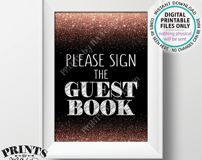 """Please Sign the Guest Book Sign, Guestbook, Birthday Anniversary Retirement Graduation, Black & Rose Gold Glitter PRINTABLE 5x7"""" Sign <ID>"""