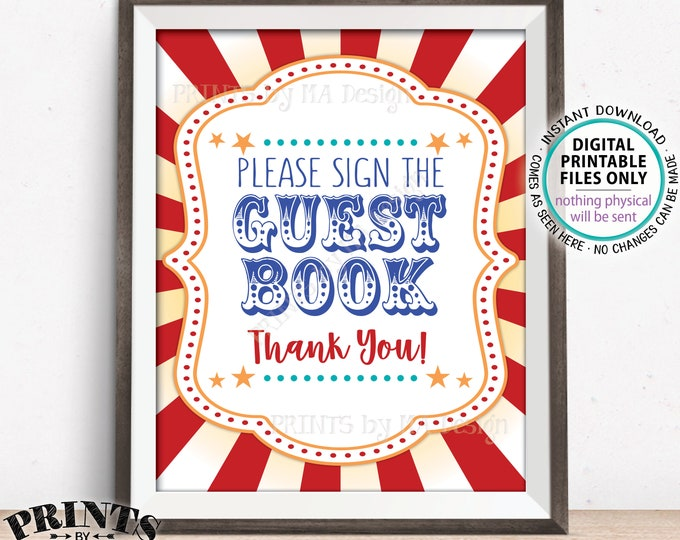 "Please Sign the Guest Book Carnival Party Sign, Carnival Guestbook Sign, Circus Party, Portrait, PRINTABLE 8x10/16x20"" Guest Book Sign <ID>"