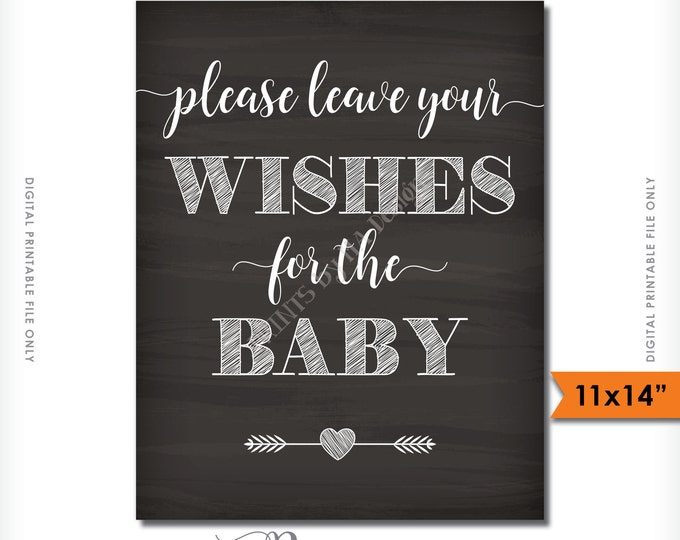 "Wishes for Baby Sign, Please Leave your Wishes for the Baby Shower Sign, PRINTABLE 11x14"" Chalkboard Style Sign <ID>"