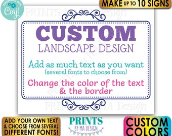 """Custom Sign with an Ornate Border, Choose Your Text and Colors, Up to 10 PRINTABLE 8x10/16x20"""" Landscape Signs <Edit Yourself with Corjl>"""