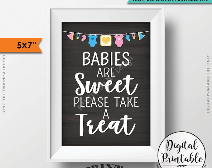 "Treat Sign, Babies are Sweet Please Take a Treat Baby Shower Sign, Sweet Treats Sign, Chalkboard Style Printable 5x7"" Instant Download"