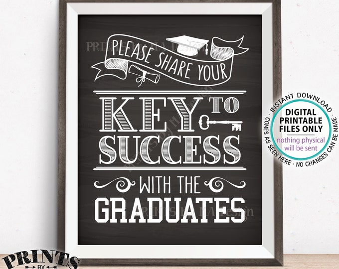 """Key to Success Sign, Please Share Your Key to Success with the Graduates, PRINTABLE 8x10"""" Chalkboard Style Graduation Party Decoration <ID>"""