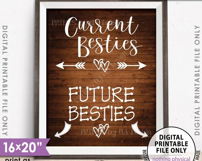 "Best Friend Pregnancy Sign, Current Besties Future Besties Pregnancy Announcement, Instant Download 8x10/16x20"" Rustic Wood Style Printable"