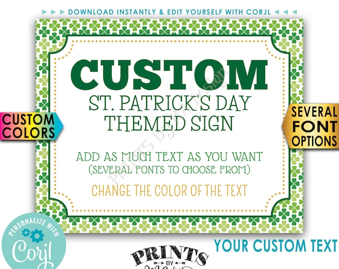 "Custom St. Patrick's Day Sign, St Paddys Day Celebration, Choose Your Text, PRINTABLE 8x10/16x20"" Landscape Sign <Edit Yourself with Corjl>"