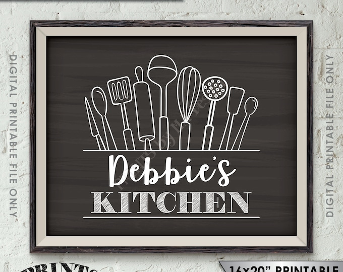 "Kitchen Sign, Kitchen Decor Wall Art, Custom Kitchen, Personalized Kitchen Name Sign Kitchen Print, 8x10/16x20"" Chalkboard Style Printable"