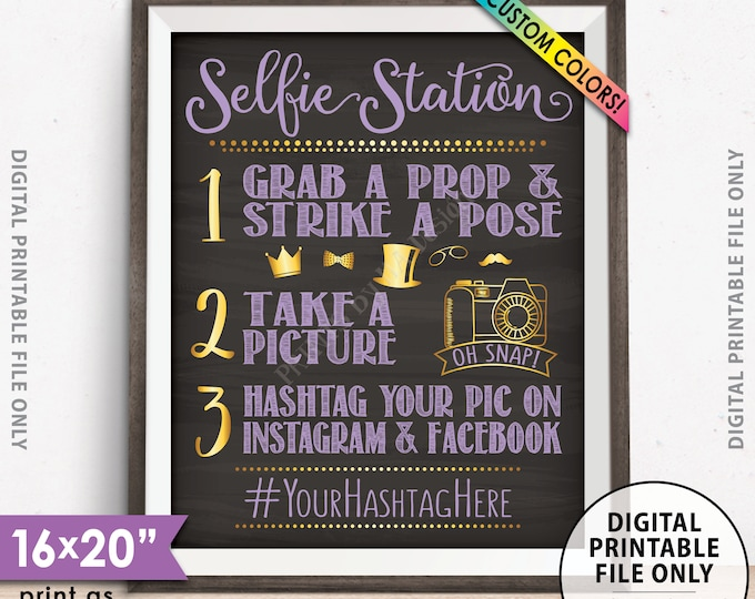 """Selfie Station Sign, Share Pics on Social Media, Tag on Instagram & Facebook, PRINTABLE 8x10/16x20"""" Chalkboard Style Hashtag Sign"""