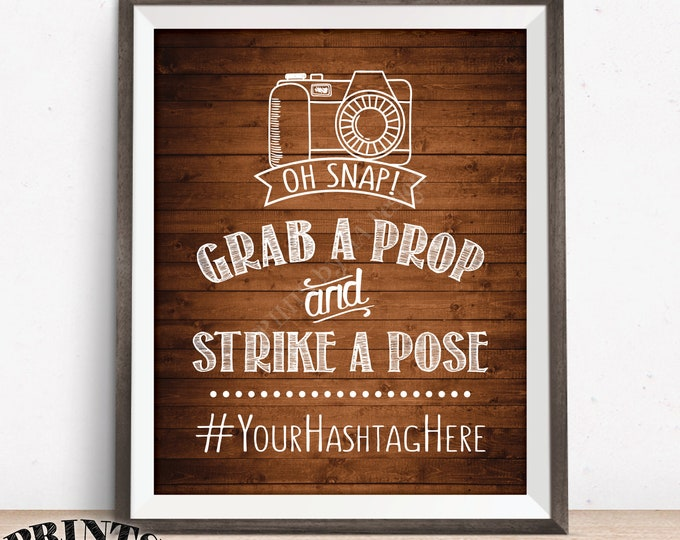 """Hashtag Sign, Grab a Prop and Strike a Pose, Selfie Station, Oh Snap, Social Media, Photobooth, PRINTABLE 8x10/16x20"""" Rustic Wood Style Sign"""