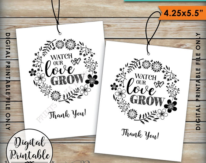 """Watch Our Love Grow Tags, Wedding Tags, Succulents Plant Seeds Saplings Wedding Favors, 4.25x5.5"""" tags on 8.5x11"""" Printable Instant Download"""