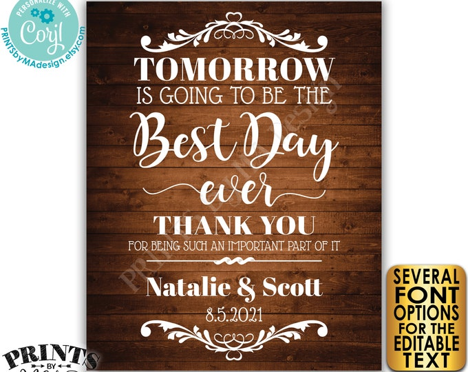 """Editable Rehearsal Dinner Sign, Tomorrow is Going to Be the Best Day Ever, PRINTABLE 16x20"""" Rustic Wood Style Sign <Edit Yourself w/Corjl>"""
