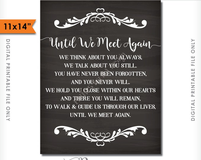 "Until We Meet Again Tribute Sign, Heaven Sign, Loved Ones Passed Wedding Sign, Chalkboard Style 11x14"" Instant Download Digital Printable"