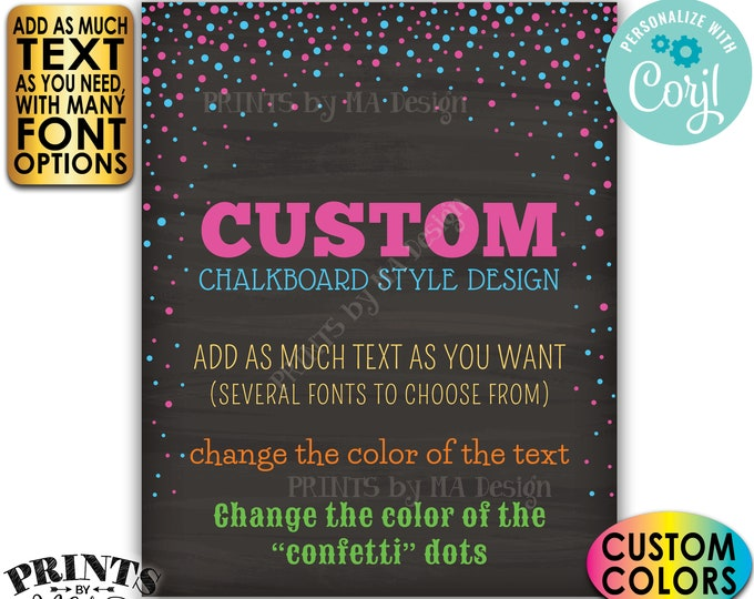 """Custom Chalkboard Style Confetti Design Poster, Choose Your Text/Colors, One PRINTABLE 8x10/16x20"""" Portrait Sign <Edit Yourself with Corjl>"""