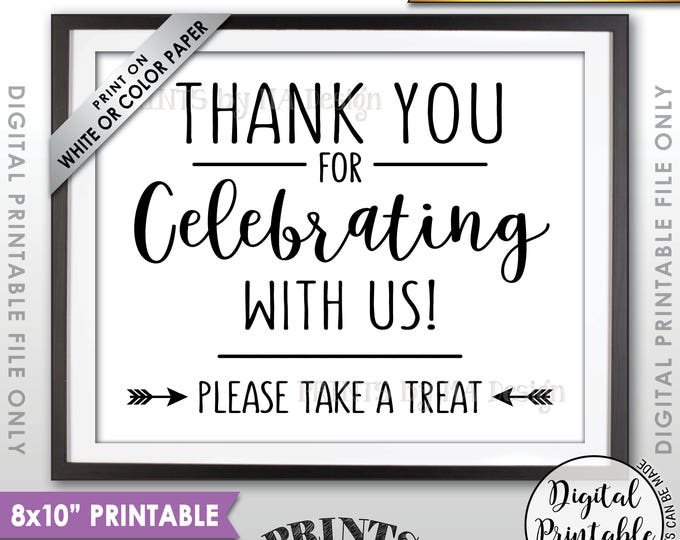 "Thank you for Celebrating With Us Sign, Please Take a Treat Favors Sign, Wedding Sign, Anniversary Party, 8x10"" Printable Instant Download"