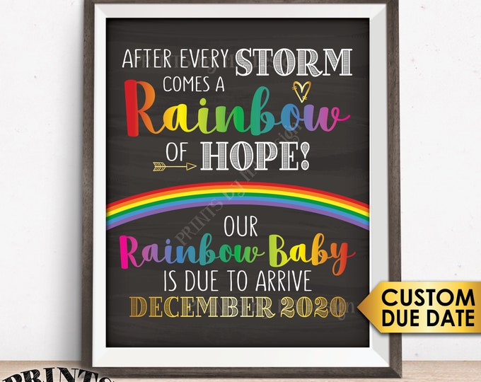 """Rainbow Baby Pregnancy Announcement, Pregnancy Reveal After Loss, Hope after Storm, Chalkboard Style PRINTABLE 8x10/16x20"""" Sign"""