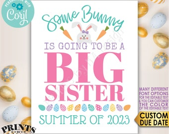"""Easter Pregnancy Announcement, Some Bunny is going to be a Big Sister, Baby #2, PRINTABLE 8x10/16x20"""" Sign <Edit Yourself with Corjl>"""