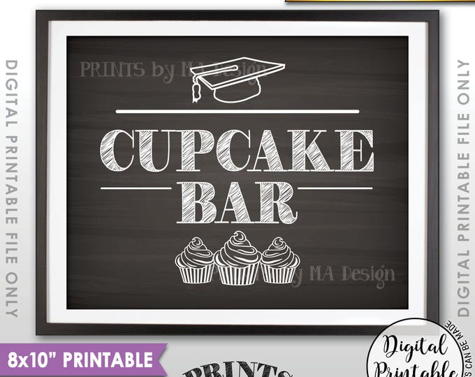 """Cupcake Sign, Cupcake Bar Sign, Graduation Party Decoration, Graduation Cupcakes Sign, 8x10"""" Chalkboard Style Printable Instant Download"""