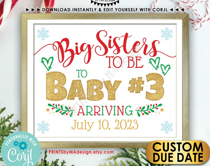 Baby #3 Christmas Pregnancy Announcement, Big Sisters to Third Child, Editable Baby Number 3, PRINTABLE Sign <Edit Yourself w/Corjl>