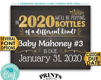 "New Years Pregnancy Announcement Sign, Popping Bottles of a Different Kind in 2020, 16s20"" PRINTABLE Baby Reveal <Edit Yourself with Corjl>"