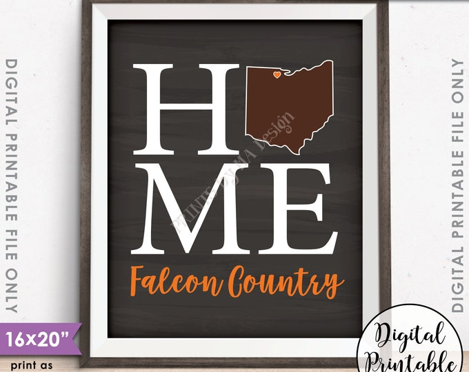 """Bowling Green Ohio Sign, Falcon Country, BGSU Home Sign Decor, BGSU Falcons, Instant Download 8x10/16x20"""" Chalkboard Style Printable"""