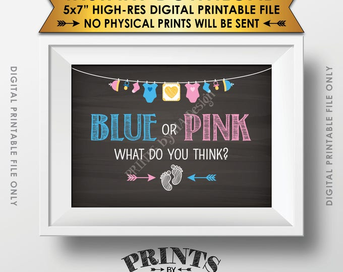 """Gender Reveal Sign, Blue or Pink What Do You Think Gender Reveal Party, Blue or Pink Sign, Chalkboard Style PRINTABLE 5x7"""" Instant Download"""