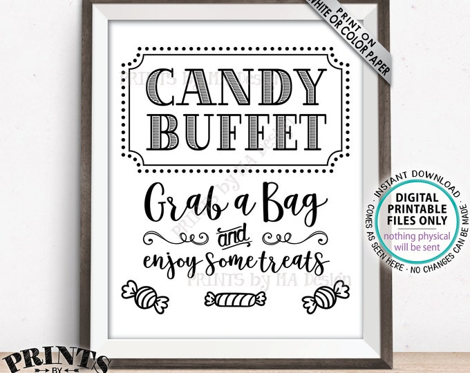 """Candy Buffet Sign, Grab a Bag & Enjoy Some Treats Sign, Candy Bar, Birthday, Graduation, Black and White PRINTABLE 8x10"""" Candy Sign <ID>"""