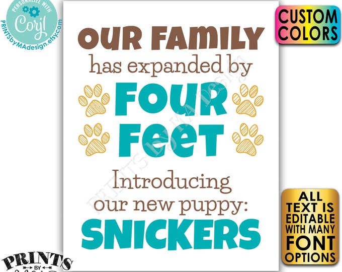 """Editable Pet Sign, Our Family has Expanded by Four Feet, Introducing Our New Pet, PRINTABLE 8x10/16x20"""" Sign <Edit Yourself w/Corjl>"""