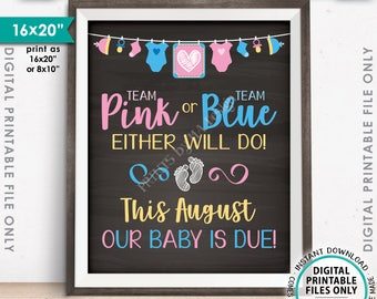 Pregnancy Announcement, Team Pink or Blue Either Will Do, Our Baby is Due in AUGUST Dated Chalkboard Style PRINTABLE Baby Reveal Sign <ID>