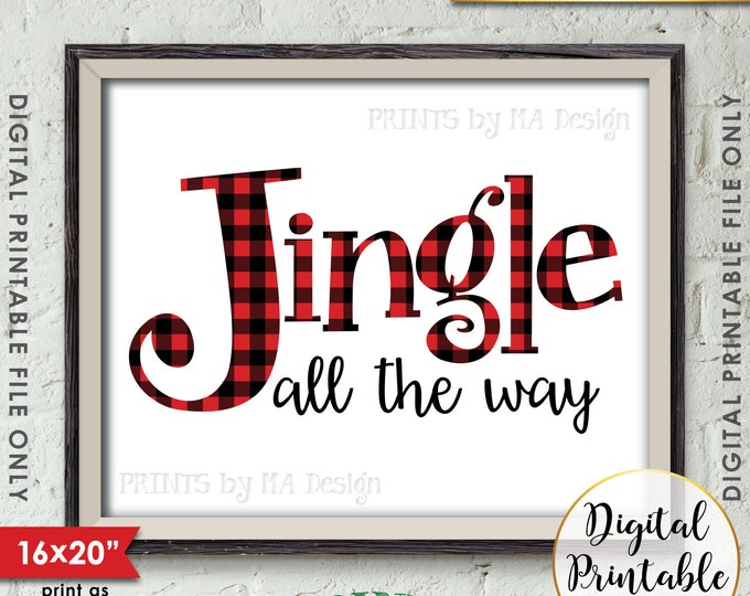 Jingle All the Way Sign Christmas Decor Holiday Print, Red Checker Lumberjack Buffalo Plaid, Instant Download Printable X-mas Holiday Decor