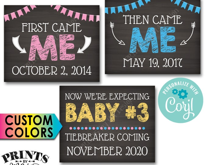 3rd Baby Pregnancy Announcement, First Came Me Then Me Now Baby #3, Tiebreaker, PRINTABLE Baby Number 3 Signs <Edit Yourself with Corjl>
