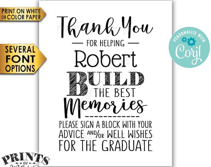 "Sign a Block Graduation Party Decoration, Thanks for Helping Build the Best Memories, PRINTABLE 8x10"" Sign <Edit Yourself with Corjl>"