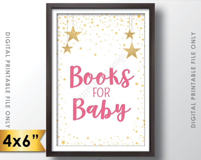 """Books for Baby Sign, Books Sign, Baby Shower Sign, Pink Baby Shower Decor with Gold Glitter Stars, 4x6"""" PRINTABLE Sign <Instant Download>"""
