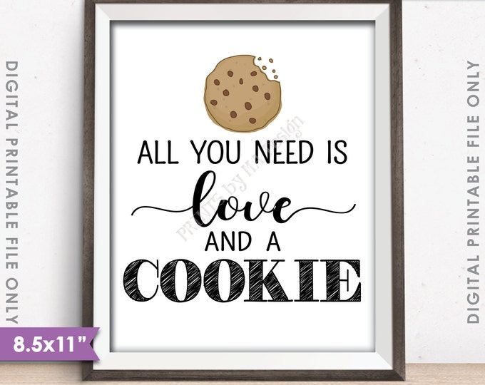 "Cookie Sign, All You Need is Love and a Cookie Display, Cookie Bar, Take a Cookie, Wedding Sign, 8.5x11"" Instant Download Digital Printable"