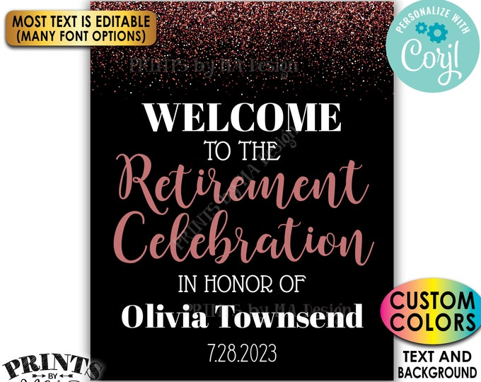 """Retirement Party Sign, Welcome to the Retirement Celebration, Rose Gold Glitter, Custom PRINTABLE 16x20"""" Sign <Edit Yourself with Corjl>"""
