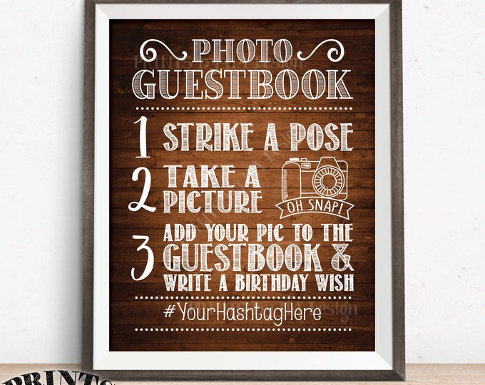 "Birthday Photo Guestbook Sign, Add photo to the Guest Book & Write a Bday Wish, Hashtag Sign, PRINTABLE 8x10/16x20"" Rustic Wood Style Sign"