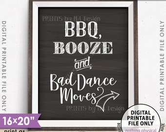 """BBQ, Booze and Bad Dance Moves Wedding Direction Sign, Wedding Arrow Points RIGHT, 8x10/16x20"""" Chalkboard Style Printable Instant Download"""