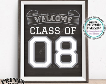"""Class of 08 Sign, Welcome Class of 2008 Welcome Sign, Reunion Decorations, Chalkboard Style PRINTABLE 8x10/16x20"""" Class Reunion Sign <ID>"""