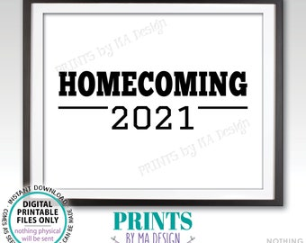 """Homecoming 2021 Sign, High School Homecoming, College Homecoming, PRINTABLE 8x10/16x20"""" Black & White Homecoming Sign <ID>"""